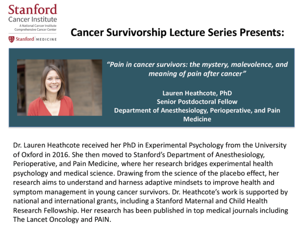 """Poster of Cancer Survivorship Lecture Series: """"Pain in cancer survivors: the mystery, malevolence, and meaning of pain after cancer"""""""