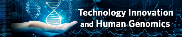 Banner image - Technology Innovation and Human Genomics