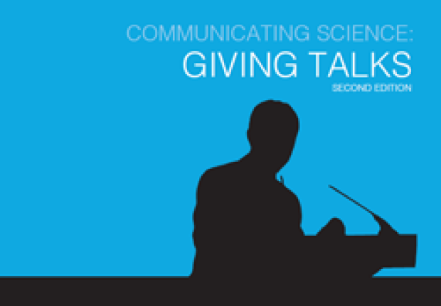 Communicating Science: Giving Talks