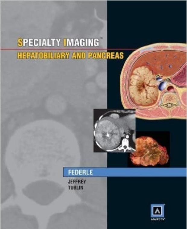 Federle_SpecialtyImaging_Hepatobiliary&Pancreas