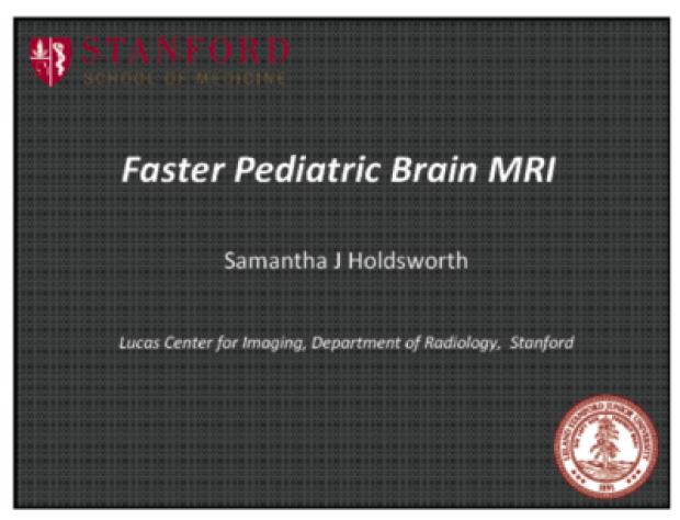 Faster Pediatric Brain MRI