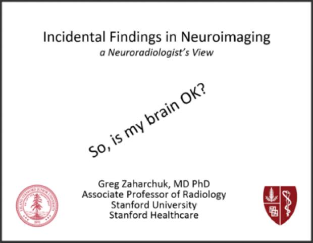 Incidental Findings in Neuroimaging
