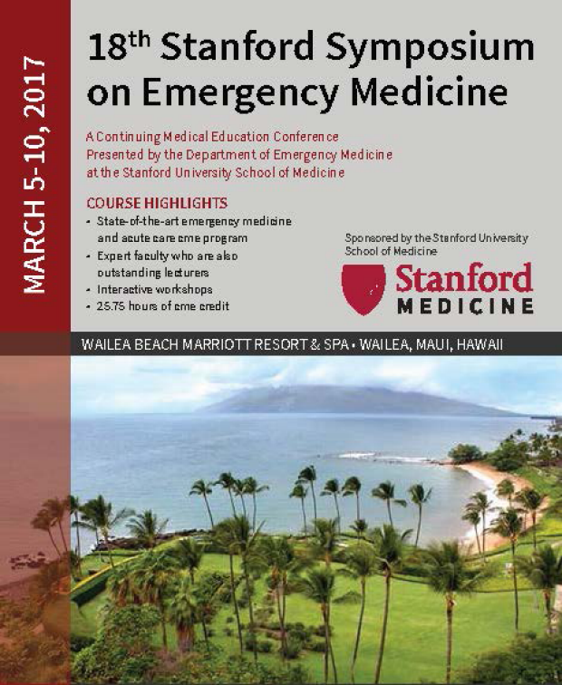 18th Stanford Symposium on Emergency Medicine | Stanford Center for