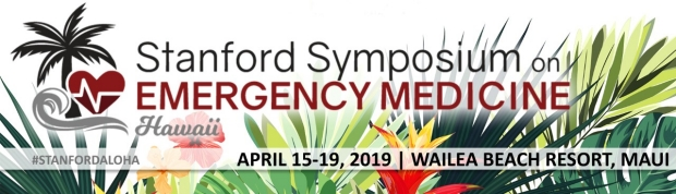 The 20th Stanford Symposium on Emergency Medicine | Stanford