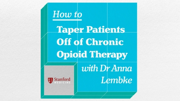 How To Taper Patients Off of Chronic Opioid Therapy