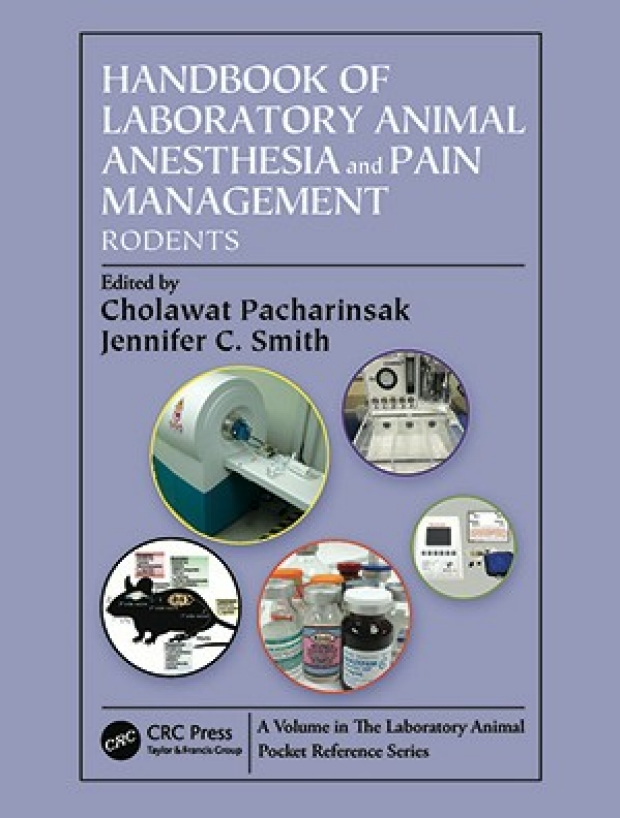 Handbook of Laboratory Animal Anesthesia and Pain Manageement Rodents book cover