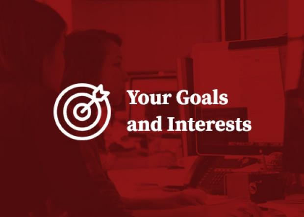 Goals and Interests