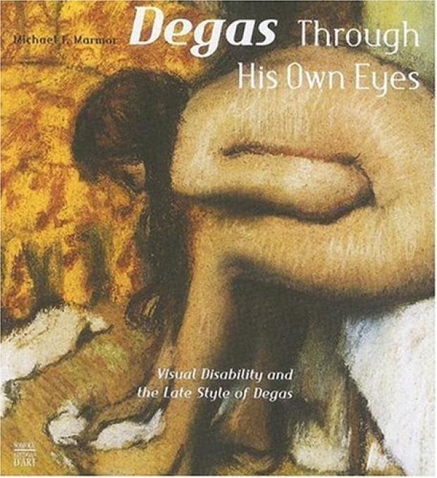 Degas Through His Own Eyes cover