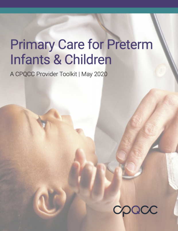 CPQCC Provider Toolkit: Primary Care for Preterm Infants & Children