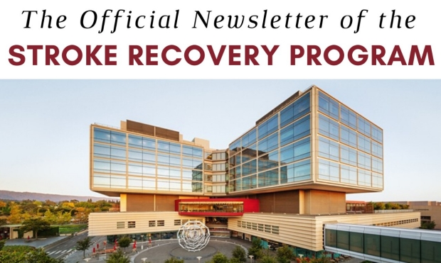 The Official Newsletter of the Stroke Recovery Program