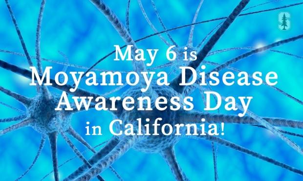 California Declares May 6 Moyamoya Disease Awareness Day