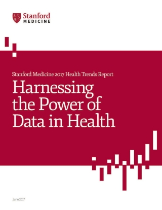 Stanford Medicine launches health care trends report   News Center