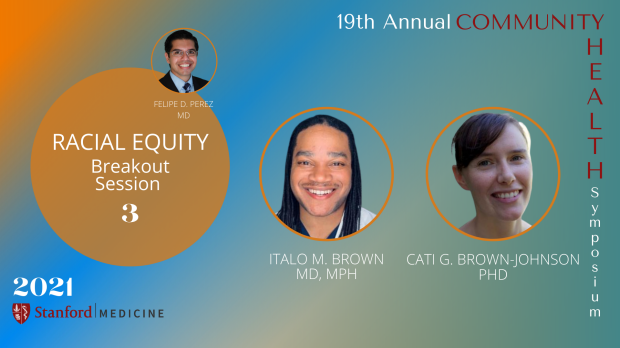 19th Annual Community Health Symposium | Breakout 3-Racial Equity