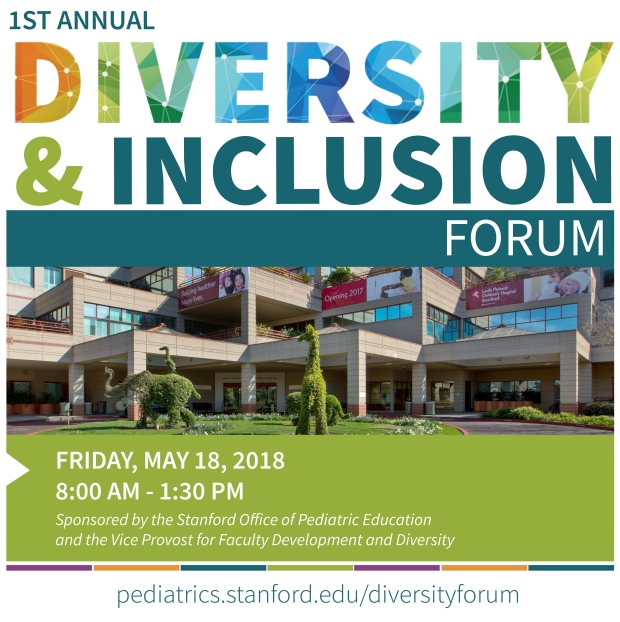 Inaugural Diversity and Inclusion Forum - Stanford School of Medicine