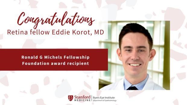Korot recipient of Ronald G Michels Fellowship Foundation award