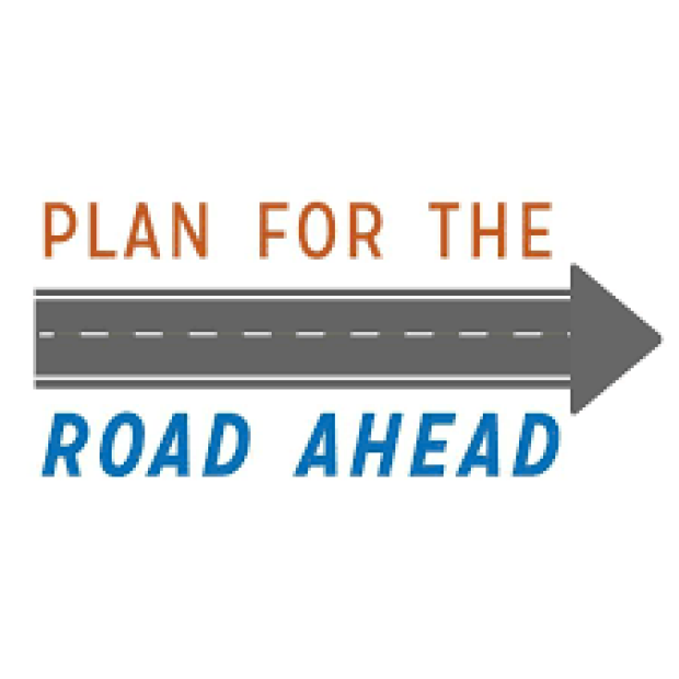 Plan For The Road Ahead