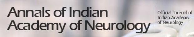 Annals of Indian Academy of Neurology