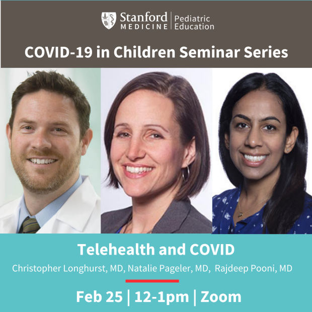 Covid in Children Seminar at Stanford Pediatrics