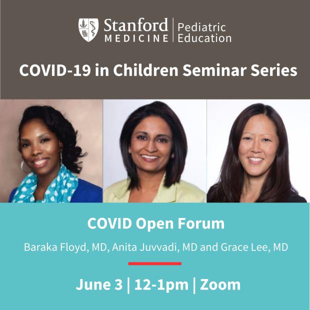 COVID-19 in Children Series (CME): COVID Open Forum