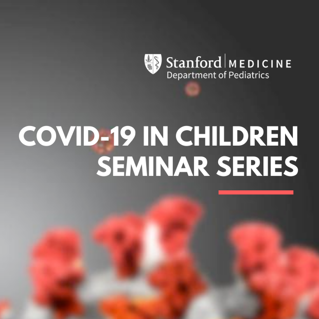 COVID-19 in Children Series (CME): No sessions during the summer