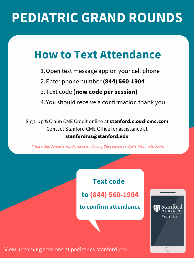 Pediatric Grand Rounds Text Message Attendance