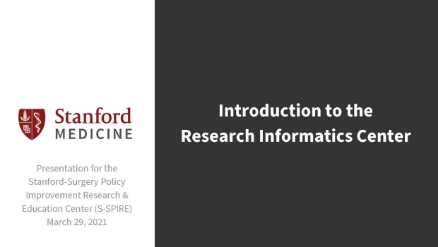 Work In Progress session, March 29, 2021 - Introduction to the Research Informatics Center