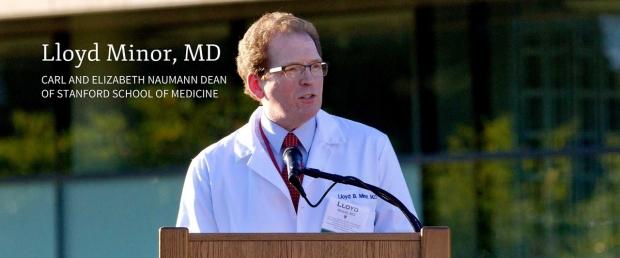 Dean Lloyd Minor of the Stanford University School of Medicine
