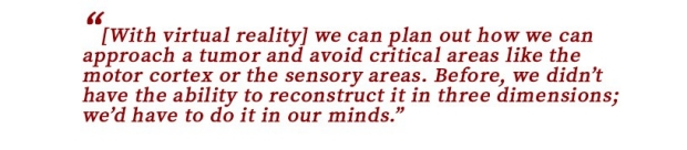 Quote about the use of virtual reality in neurosurgery